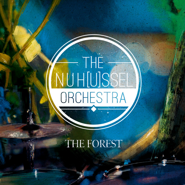 NuHussel Orchestra (The Forest)