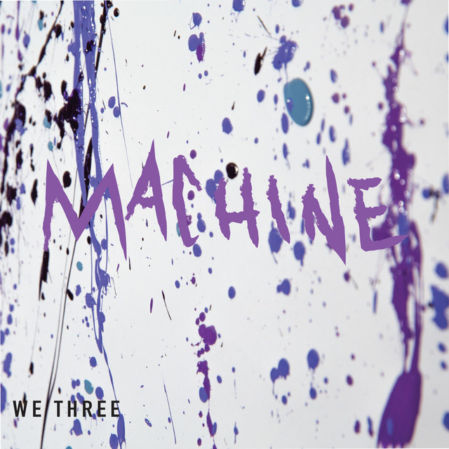 We Three - Machine - R Cushnan Mix (We're All Messed Up...But It's Okay)