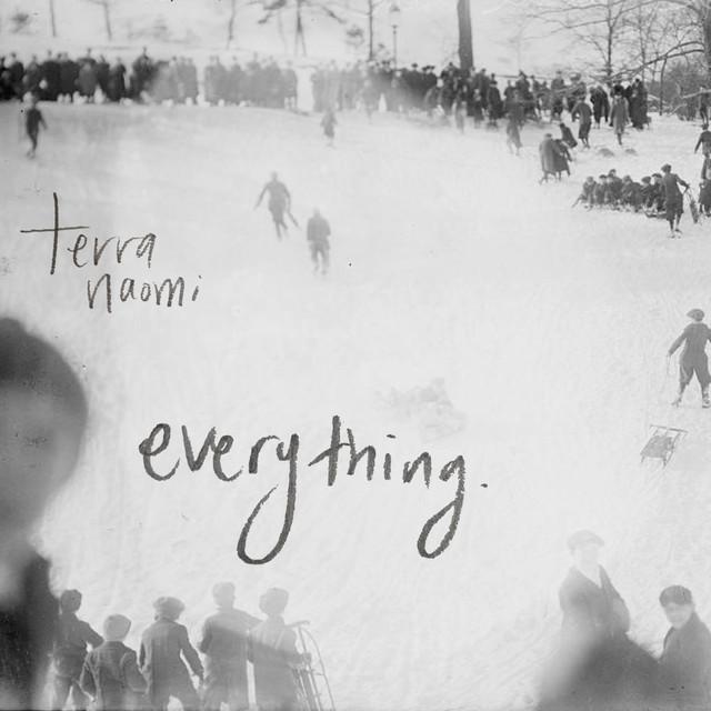 Terra Naomi - Everything