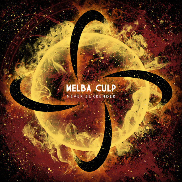 Melba Culp - Never Surrender