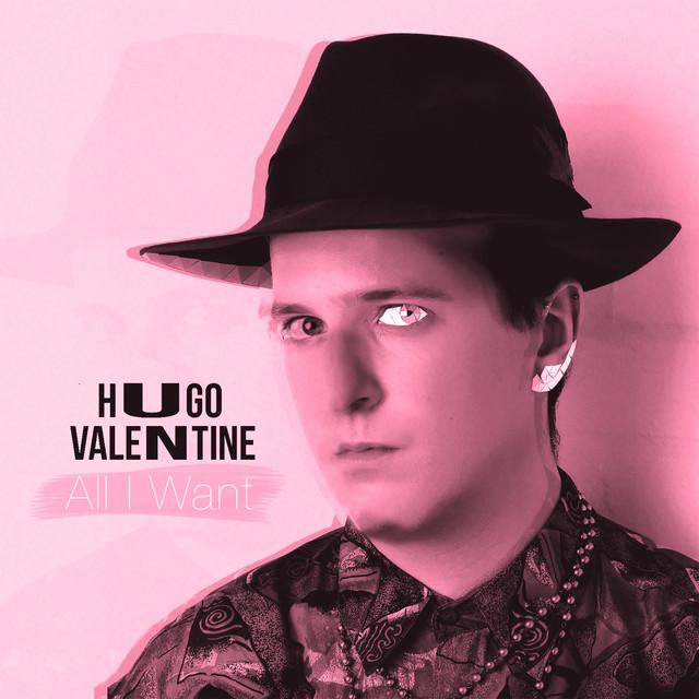 Hugo Valentine - All I Want
