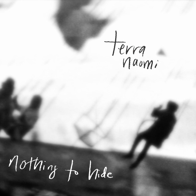 Terra Naomi - Nothing to Hide