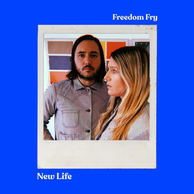 Freedom Fry - New Life
