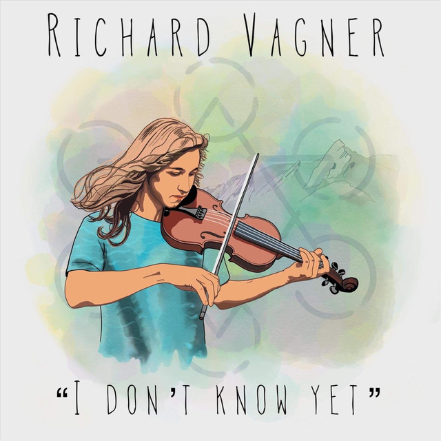 Richard Vagner - I Dont Know Yet (I Dont Know Yet)