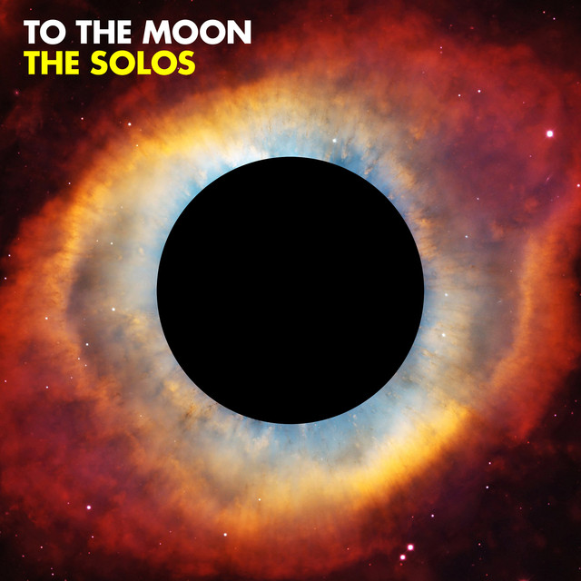 The Solos - To the Moon (To the Moon)
