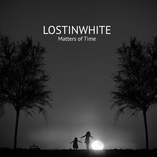 Lostinwhite - Space Time of Love - EP Version (Matters of Time)