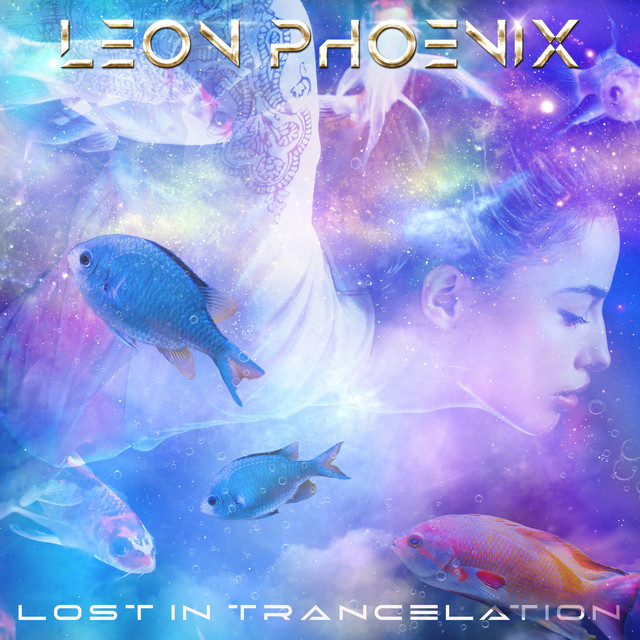 LEON PHOENIX - Lost In Trancelation (Single)