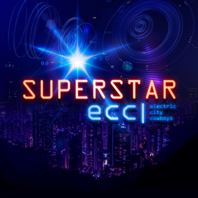 Electric City Cowboys (Superstar)