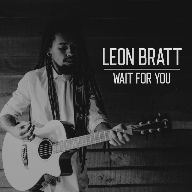 Leon Bratt - Wait For You (Wait For You)